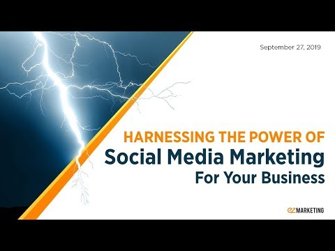 Harnessing the Power of Social Media Marketing For Your Business – Fall Session