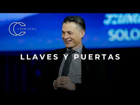 Pastor Cash Luna - Llaves y puertas | Casa de Dios