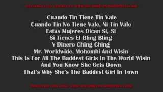 Pitbull - Baddest Girl In Town ft. Mohombi, Wisin (Letra/Lyrics)