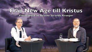 Från New Age till Kristus