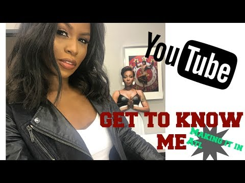GET TO KNOW ME TAG & MAKING IT IN ATLANTA