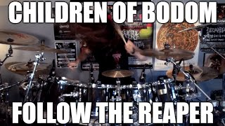 "Children of Bodom - ""Follow The Reaper"" - DRUMS"