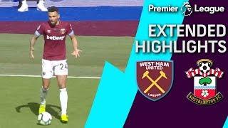 West Ham v. Southampton | PREMIER LEAGUE EXTENDED HIGHLIGHTS | 5/4/19 | NBC Sports