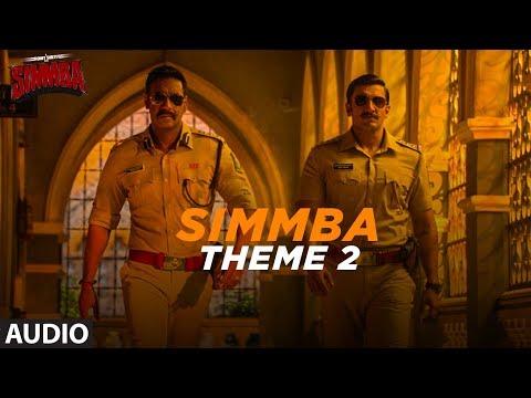 Full Song:  Simmba Theme 2 | Ranveer Singh, Sara Ali Khan | Tanishk Bagchi