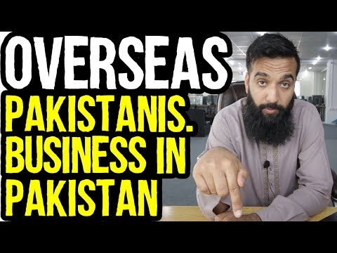 , title : 'What Business Should Overseas Pakistani's Do In Pakistan?  | Urdu Hindi Punjabi