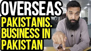 What Business Should Overseas Pakistani's Do In Pakistan?  | Urdu Hindi Punjabi