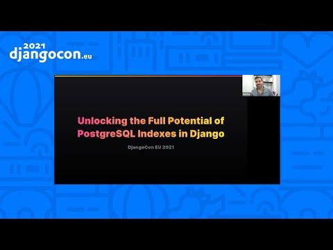 DjangoCon 2021 | Unlocking the full potential of PostgreSQL indexes in Django | Haki Benita thumbnail