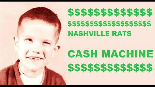 nashville rats cash machine