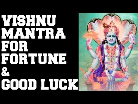 VISHNU MANTRA FOR FORTUNE & GOOD LUCK : MANGALAM BHAGWAN VISHNU : VERY POWERFUL !