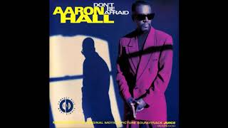 Aaron Hall - Don't Be Afraid (Nasty Man's Groove Remix) (1992)
