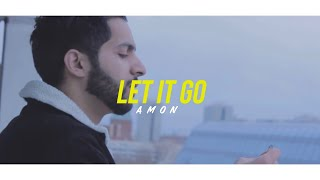AMON | Let It Go