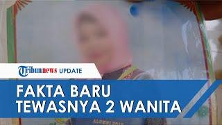 Fakta Baru Meninggalnya 2 Wanita di Medan, Ternyata Titip Alat Mandi dan Obat Jadi Alasan Pembunuhan