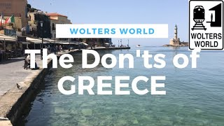 Visit Greece - The DONTs Of Visiting Greece