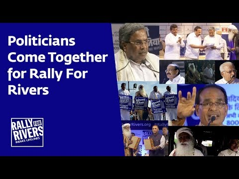 Glimpses of Political Spectrum coming together for Rally for Rivers
