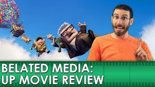 Up Movie Review (Belated Media)