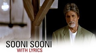Sooni Sooni (Song With Lyrics) | Cheeni Kum | Amitabh