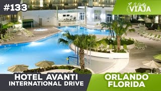 Hotel Avanti Resort - International Drive - Orlando Florida