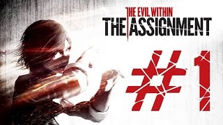 "The Evil Within | DLC ""The Assignment"" 
