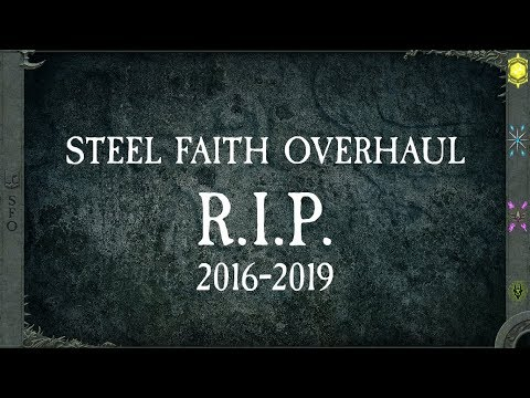 The End of Steel Faith Overhaul - and something new! — Total