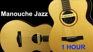 Jazz Manouche & Jazz Manouche in Paris. 1 Hour of Jazz Manouche Violin and Guitar Playlist