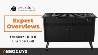 Everdure HUB II Charcoal Grill Expert Overview | BBQGuys