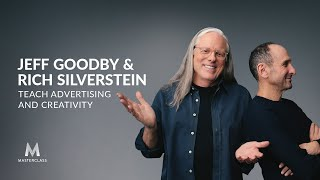 Jeff Goodby & Rich Silverstein Teach Advertising And Creativity | Official Trailer | MasterClass