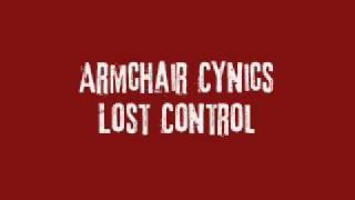 Armchair Cynics - Lost Control