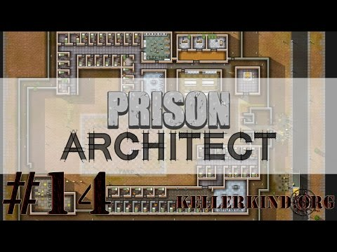 Prison Architect [HD] #014 – In Sicherheit ★ Let's Play Prison Architect