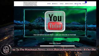The Watchman News 12/09/2017 Major Update - Great News!