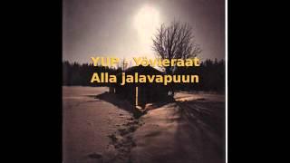 YUP - Yövieraat - Alla jalavapuun (HD)