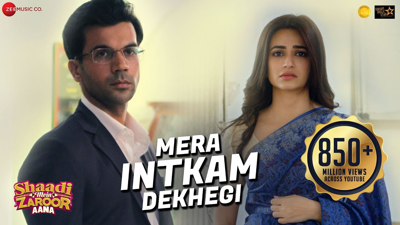 Mera Intkam Dekhegi Lyrics - Shaadi Mein Zaroor Aana Full Song Lyrics | Rajkummar R, Kriti K - Lyricworld