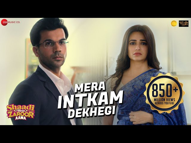 Mera Intkam Dekhegi Video Song | Shaadi Mein Zaroor Aana | Rajkummar, Kriti