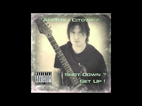"Andrzej Citowicz - Bullshit Inc. (song from ""Shot Down? Get Up!"" E.P.)"