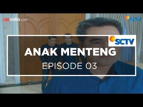 Anak Menteng - Episode 03