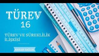 TÜREV-16, TÜREV VE SÜREKLİLİK (HAKAN HOCA)