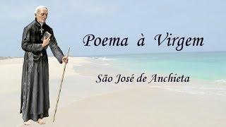 Poema à Virgem (São José De Anchieta)