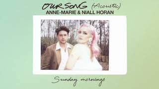 Anne-Marie & Niall Horan - Our Song [Acoustic Visualiser]