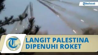 Video Detik-detik Hamas Balas Serangan Israel, Langit di Palestina Dipenuhi Roket
