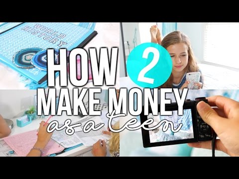 How To Make Money As A Teen 2016!