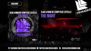 3LAU & Nom de Strip feat. Estelle - The Night (Preview)