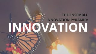 Innovations in Productivity | The Innovation Pyramid: Innovation