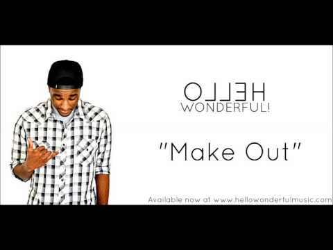 Hellowonderful! - Make Out