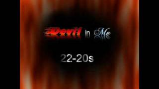 Devil In Me - 22-20s