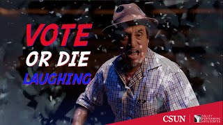 #VOTEORDIELAUGHING with Culture Clash and Special Guests!