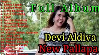 """Full Album Terbaru Devi Aldiva """" New Pallapa """" Non Stop"""