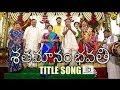 Shatamanam Bhavati title song - idlebrain.com