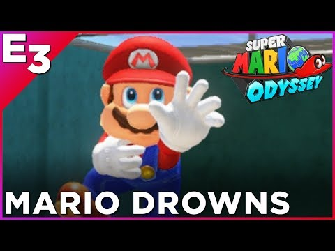 WORLD EXCLUSIVE: Mario Drowns in Super Mario Odyssey — Polygon @ E3 2017