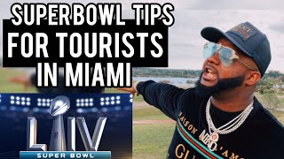 Miami Superbowl Tips For Tourists 👀