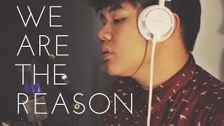 We Are The Reason - Avalon: covered by Dominic Chin