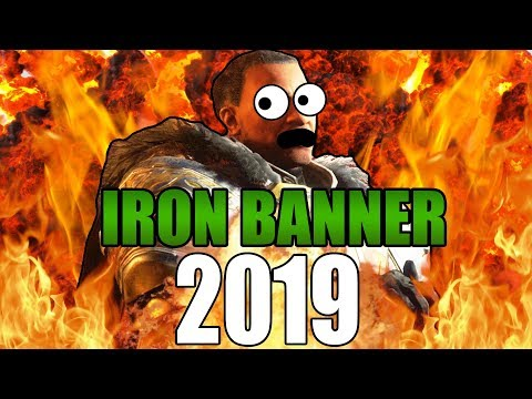 IRON BANNER IN 2019!